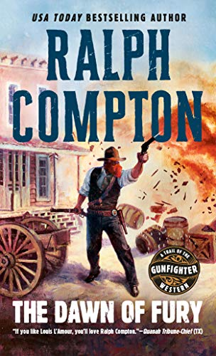 9780451186317: The Dawn of Fury (Trail of the Gunfighter, No. 1)