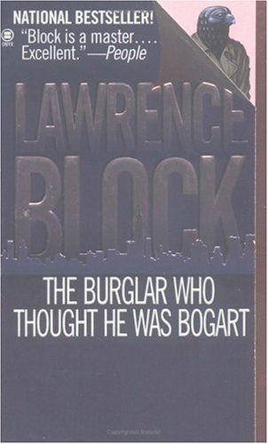 9780451186348: The Burglar Who Thought He Was Bogart: A Bernie Rhodenbarr Mystery