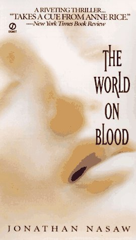 9780451186584: The World on Blood