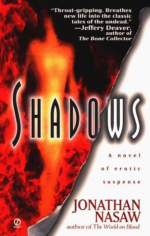 Shadows: Nasaw, Jonathan