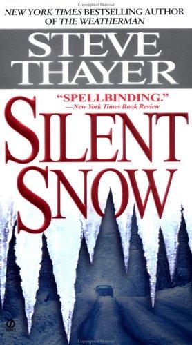 9780451186645: Silent Snow