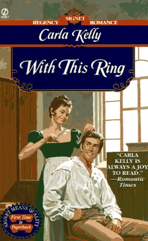 With This Ring (Regency Romance, Signet): Kelly, Carla
