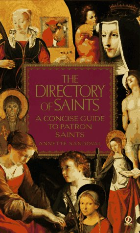 9780451186867: The Directory of Saints: A Concise Guide to Patron Saints