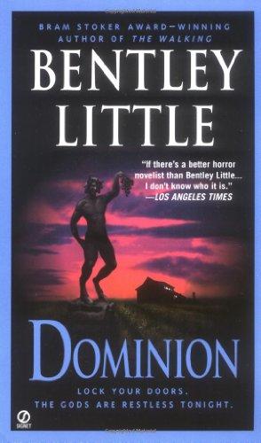 Dominion: Bentley Little