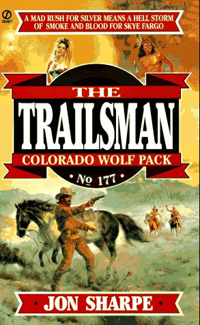 9780451187598: Colorado Wolfpack (The Trailsman #177)