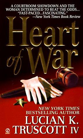 Heart of War: Truscott, Lucian K.