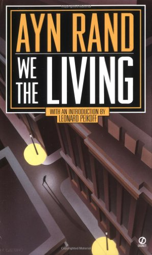 9780451187840: We the Living: 60th Anniversary Edition