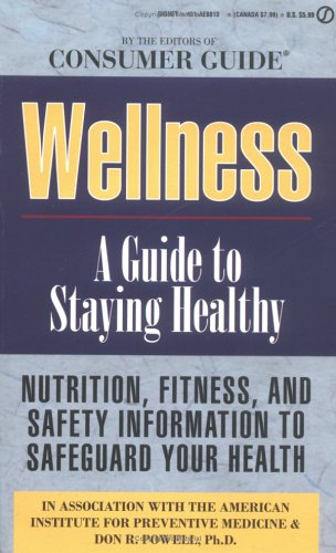 9780451188106: Wellness: A Guide to Staying Healthy
