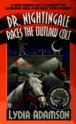 9780451188151: Dr. Nightingale Races the Outlaw Colt (Dr. Nightingale Mystery)