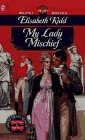 9780451188199: My Lady Mischief (Signet Regency Romance)