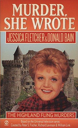 The Highland Fling Murders (Murder, She Wrote): Fletcher, Jessica; Bain, Donald