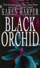 9780451188663: Black Orchid