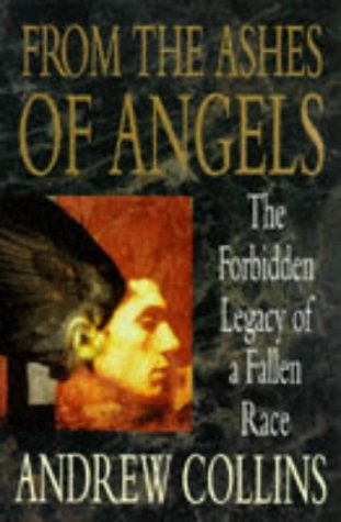 9780451189264: From the Ashes of Angels: The Forbidden Legacy of a Fallen Race