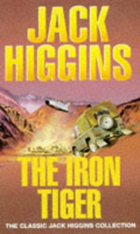 9780451189752: The Iron Tiger (Classic Jack Higgins Collection)
