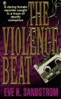 The Violence Beat: Eve Sandstrom