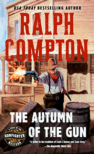 9780451190451: The Autumn of the Gun (Trail of the Gunfighter, No.3)