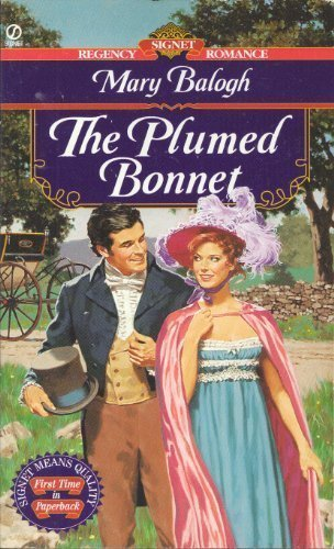 9780451190512: The Plumed Bonnet (Signet Regency Romance)