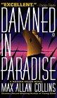 9780451191045: Damned In Paradise: A Nathan Heller Novel