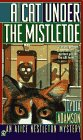 Cat under the Mistletoe: An Alice Nestleton Mystery: Adamson, Lydia