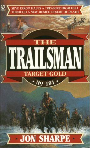 9780451191465: Target Gold (Trailsman 191)