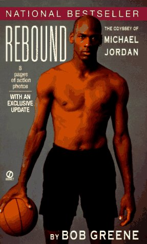9780451191571: Rebound: The Odyssey of Michael Jordan