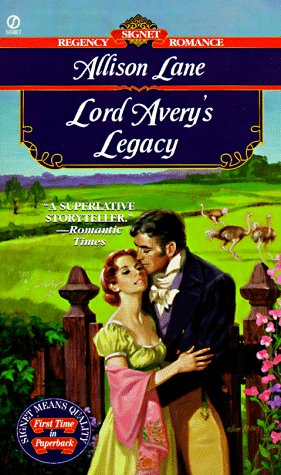 Lord Avery's Legacy (Signet Regency Romance) (0451191587) by Allison Lane