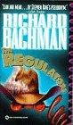 The Regulators. ( Amerikanische Originalausgabe): Richard Bachman,Stephen King