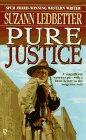 Pure Justice: Ledbetter, Suzann