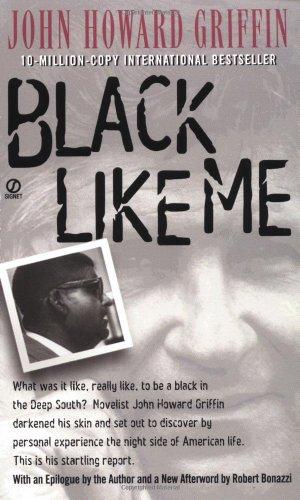 9780451192035: Black Like me: Thirty-Fifth Anniversary Edition