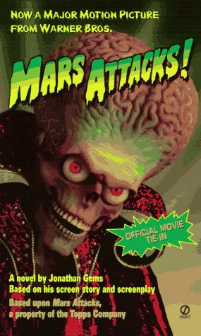 9780451192561: Mars Attacks!: Tie In Edition