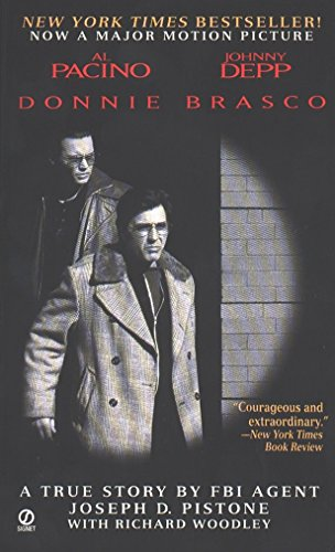 9780451192578: Donnie Brasco: My Undercover Life in the Mafia - A True Story by FBI Agent Joseph D. Pistone