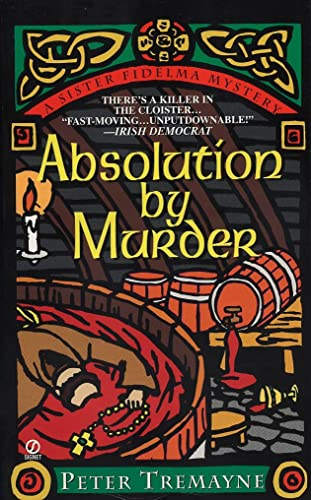 Absolution by Murder (A Sister Fidelma Mystery): Tremayne, Peter