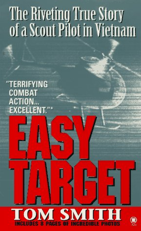 9780451193018: Easy Target: The Riveting True Story of a Scout Pilot in Vietnam