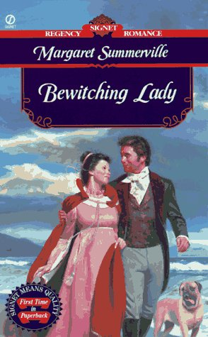 Bewitching Lady (Signet Regency Romance): Margaret Summerville