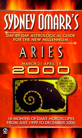 Sydney Omarr's Day-by-Day Astrological Guide for the New Millenium: Arie (Omarr Astrology)