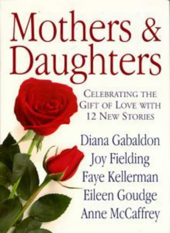 9780451193834: Mothers and Daughters: Celebrating the Gift of Love with 12 New Stories