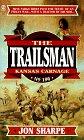 9780451193858: Kansas Carnage (Trailsman #196)
