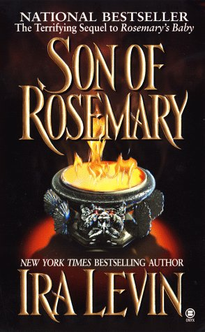 Son of Rosemary: The Sequel to Rosemary's: Levin, Ira