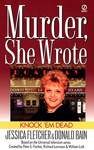 9780451194770: Knock 'em Dead: A Murder, She Wrote Mystery