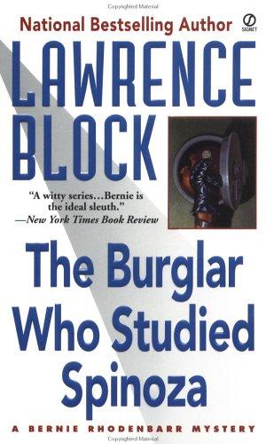 9780451194886: The Burglar Who Studied Spinoza: A Bernie Rhodenbarr Mystery