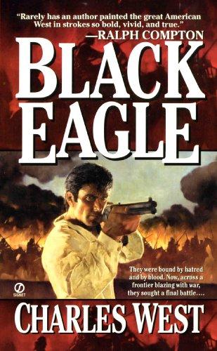 Black Eagle: Charles G. West