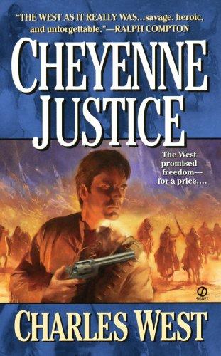 Cheyenne Justice: West, Charles G.