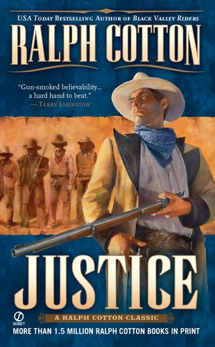 9780451194961: Justice: A Ralph Cotton Classic