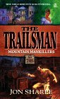 Mountain Mankillers (The Trailsman #205): Sharpe, Jon