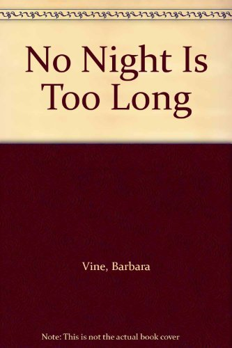9780451195050: No Night Is Too Long