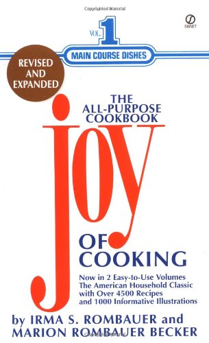The Joy of Cooking: Volume 1: Main: Rombauer, Irma S.,