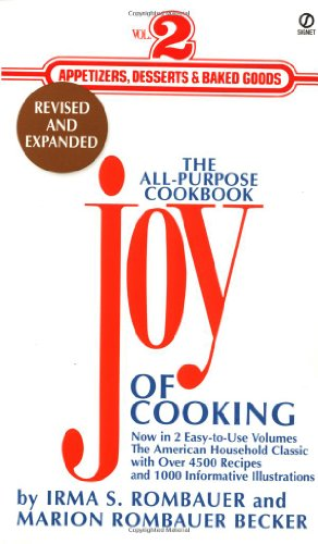 9780451195159: 002: The Joy of Cooking: Volume 2: Appetizers, Desserts and Baked Goods