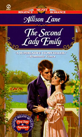 9780451195180: The Second Lady Emily (Signet Regency Romance)