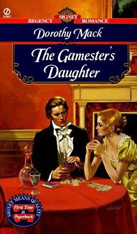 9780451195296: The Gamesters Daughter (Signet Regency Romance)