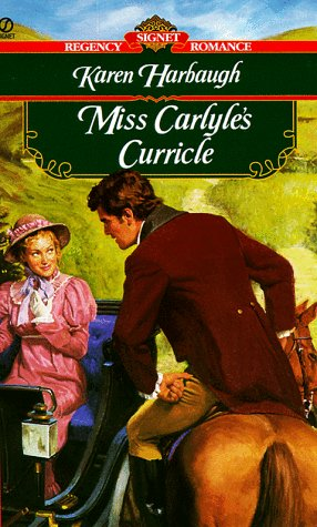 9780451195364: Miss Carlyle's Curricle (Signet Regency Romance)